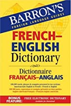 Barron's French-English Dictionary: Dictionnaire Francais-Anglais (Barron's Foreign Language Guides) (2006-08-01)