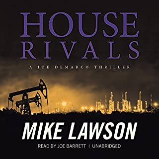 House Rivals: A Joe DeMarco Thriller     The DeMarco Series, Book 10              By:                                                                                                                                 Mike Lawson                               Narrated by:                                                                                                                                 Joe Barrett                      Length: 7 hrs and 56 mins     105 ratings     Overall 4.4