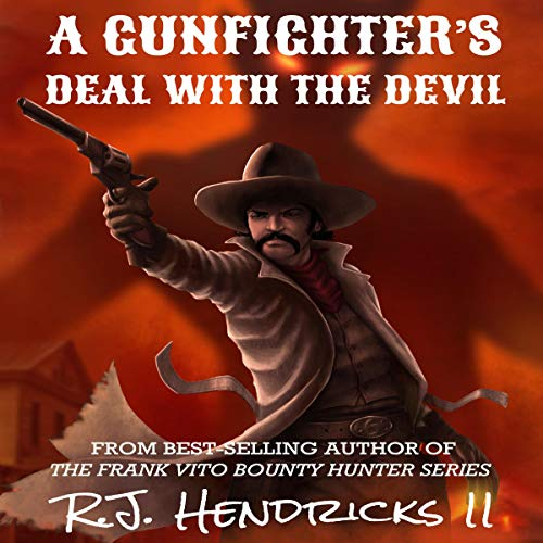 Couverture de A Gunfighter's Deal with the Devil: A Standalone Western