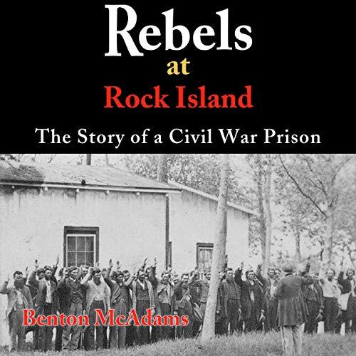 Rebels at Rock Island cover art