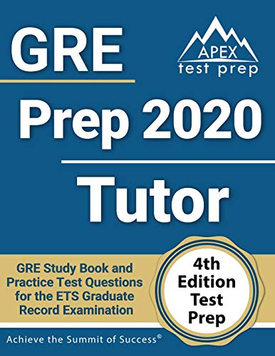 GRE Prep 2020 Tutor: GRE Study Book and Practice Test Questions for the ETS Graduate Record Examinat
