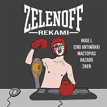 Zelenoff (feat. Huge L, Eino Antiwäkki, Mactopias, Hazard & 2nen)