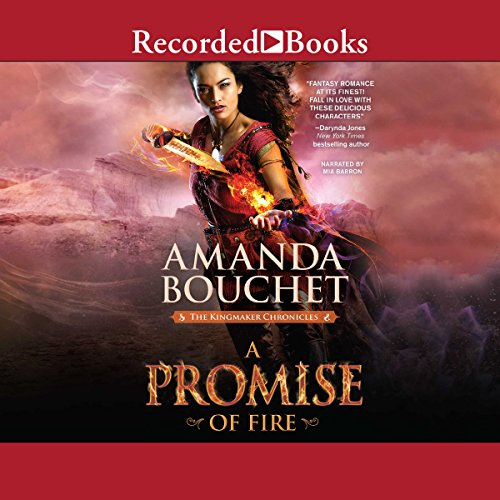 A Promise of Fire                   By:                                                                                                                                 Amanda Bouchet                               Narrated by:                                                                                                                                 Mia Barron                      Length: 14 hrs and 45 mins     1,133 ratings     Overall 4.4