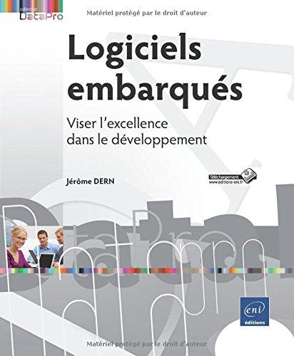 Logiciels embarqués - Viser l'excellence dans le développement