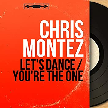 Let's Dance / You're the One (Mono Version)