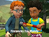 Fireworks For Mandy