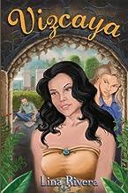 Vizcaya: A young adult novel