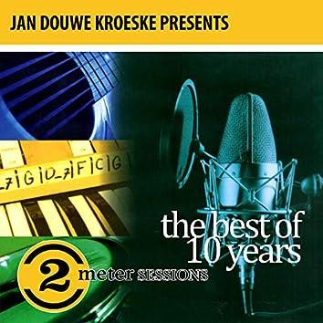 Jan Douwe Kroeske presents: The Best of 10 Years 2 Meter Sessions
