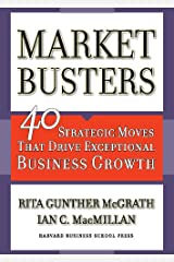 Marketbusters: 40 Strategic Moves That Drive Exceptional Business Growth Kindle Edition
