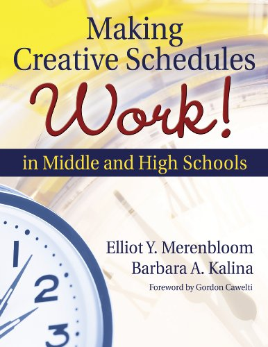Making Creative Schedules Work in Middle and High Schools (English Edition)
