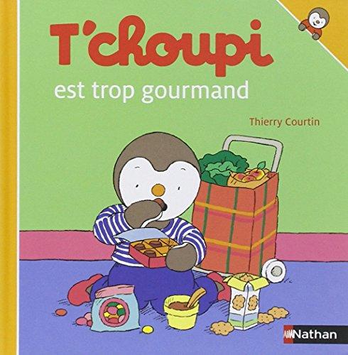 T'choupi est trop gourmand (06)