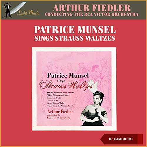 Patrice Munsel, Arthur Fiedler & RCA Victor Orchestra