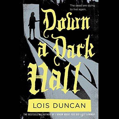 Down a Dark Hall audiobook cover art