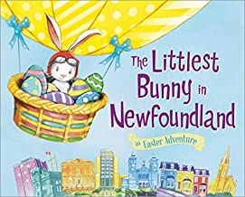The Littlest Bunny in Newfoundland (An Easter Adventure)