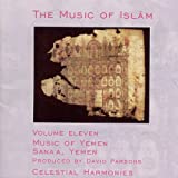 The Music of Islam, Vol. 11: Music of Yemen, Sana'a, Yemen