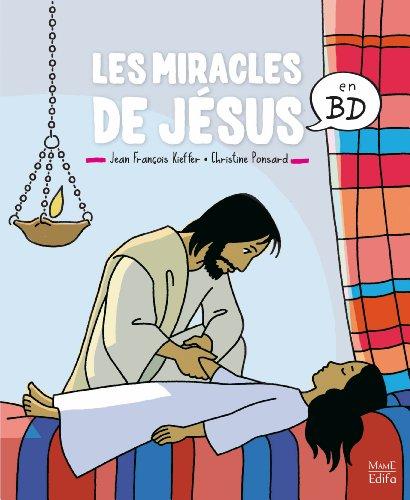 Les miracles de Jésus en BD