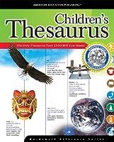 Children's Thesaurus (The Wordsmyth Reference Series)