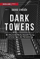 Dark Towers: Die Deutsche Bank, Donald Trump und eine Spur der Verwstung