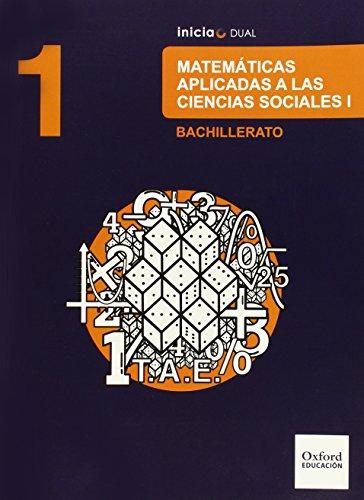 Matemáticas Ciencias Sociales. Libro Del Alumno. Bachillerato 1 (Inicia Dual) - 9788467394436