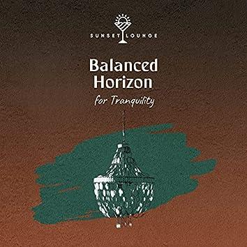 Balanced Horizon for Tranquility