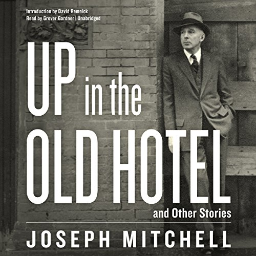 Up in the Old Hotel, and Other Stories audiobook cover art