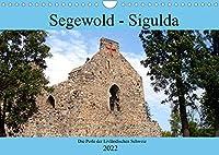 Segewold - Sigulda - Perle der Livlaendischen Schweiz (Wandkalender 2022 DIN A4 quer): Geschichte und Gegenwart von Segewold (Monatskalender, 14 Seiten )