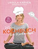 Mein Kochbuch für Kochmuffel: 80 genial entspannte Rezepte