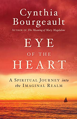 Eye of the Heart: A Spiritual Journey into the Imaginal Realm (English Edition)