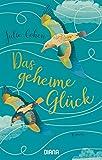 Das geheime Glück: Roman (German Edition)