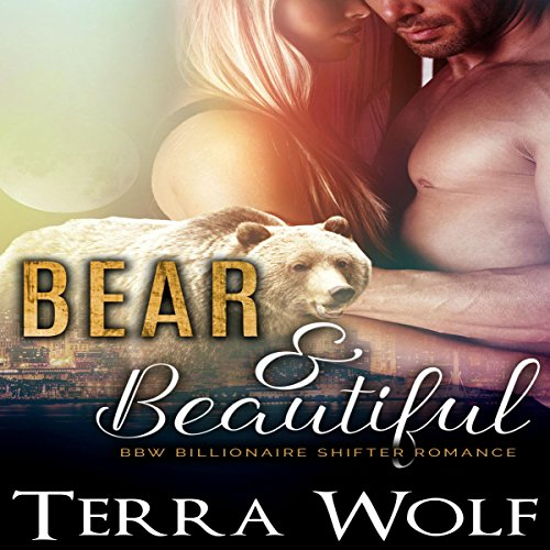 Bear & Beautiful audiobook cover art