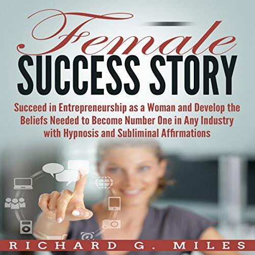 Female Success Story audiobook cover art