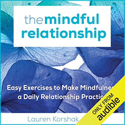 The Mindful Relationship audiobook cover art