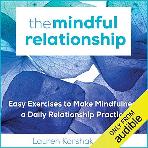 Page de couverture de The Mindful Relationship