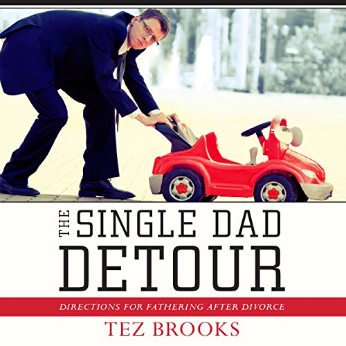 The Single Dad Detour audiobook cover art
