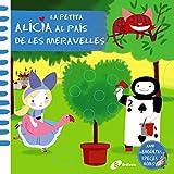 La petita Alícia al País de les Meravelles (Catalá - A PARTIR DE 0 ANYS - MANIPULATIUS (LLIBRES PER TOCAR I JUGAR), POP-UPS - Altres llibres)