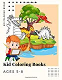 Kid Coloring Books Ages 5-8: Dinosaur , Unicorn & Animal Coloring Book Cartoon For Boys, Girls Toddlers & Teens Or Adult Best Xmas & Birthday Gifts With 250 Full Colour Pages Vol 13