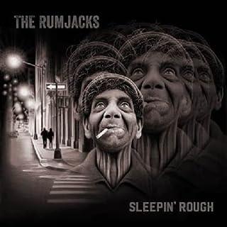 Sleepin' Rough by RUMJACKS