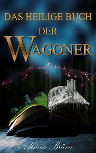 Das heilige Buch der Wagoner