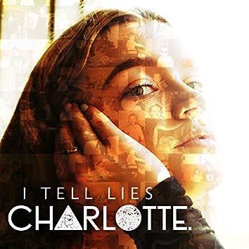I Tell Lies