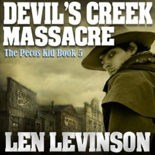 Devil's Creek Massacre audiobook cover art