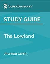 Study Guide: The Lowland by Jhumpa Lahiri (SuperSummary)