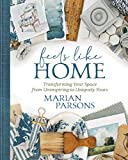 Feels Like Home: Transforming Your Space from Uninspiring to Uniquely Yours