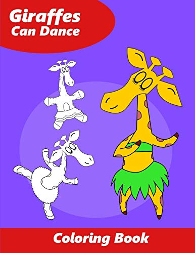 Giraffes Can Dance: Dance Coloring Book for Kids