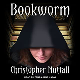 Bookworm     Bookworm Series, Book 1              By:                                                                                                                                 Christopher Nuttall                               Narrated by:                                                                                                                                 Zehra Jane Naqvi                      Length: 13 hrs and 5 mins     109 ratings     Overall 4.4