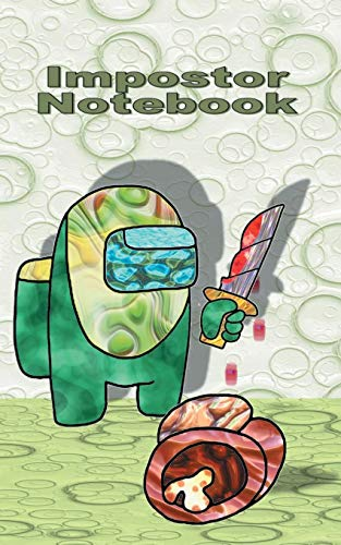 Impostor Notebook: for Am@ng us fans, diary, notepad, notes, App, computer, pc, game, apple, videogame, kids, children, Impostor, Crewmate, activity, ... christmas, easter, Santa claus, school