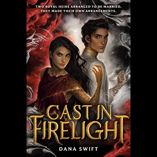 Cast in Firelight: Wickery, Book 1