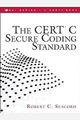 CERT C Secure Coding Standard, The Kindle Edition