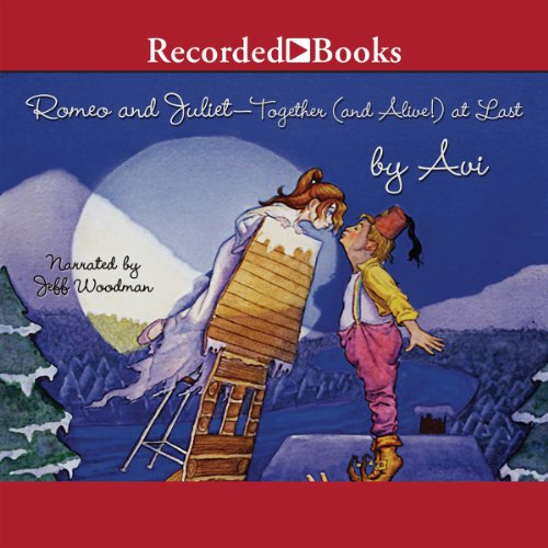 Romeo and Juliet - Together (and Alive!) At Last audiobook cover art