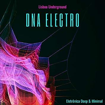 DNA Electro - Lisboa Underground, Eletrônica Deep & Minimal