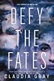 Defy the Fates (Defy the Stars Book 3)